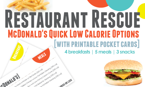 Restaurant Rescue: McDonald's Quick Low Calorie Options