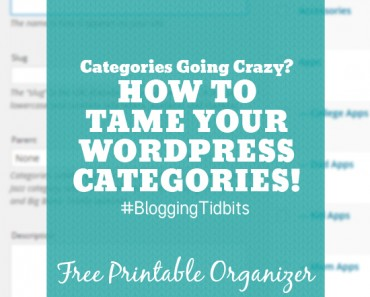 How to Organize your Wordpress Categories