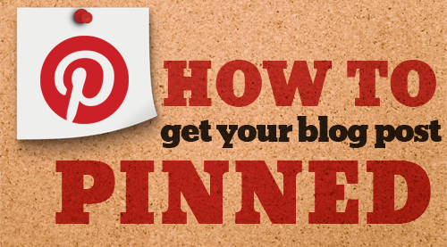 Pin My Post: How To Get Your Blog Post Pinned!