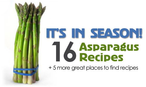It's In Season: 16 Asparagus Recipes