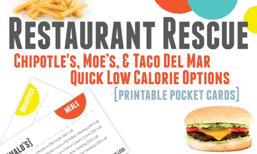 Restaurant Rescue: Chilpolte's, Moe's, & Taco Del Mar Quick Low Calorie Options