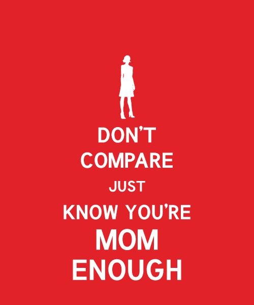 Inspiring Saturdays: Mom Enough