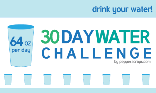 30 day Water Challenge – 64 oz a day