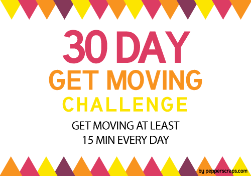 30 Day Get Moving Challenge #GetMovingChallenge