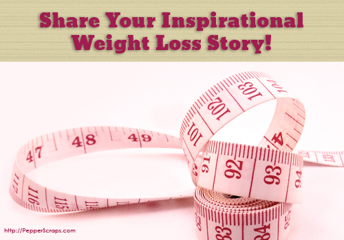 Share Your Inspirational Weightloss Story