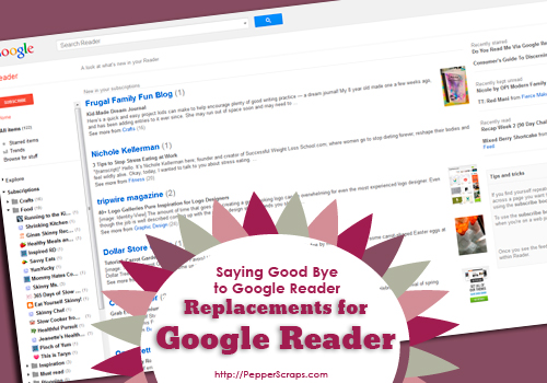Google Reader Saying Good Bye! What is your solution?