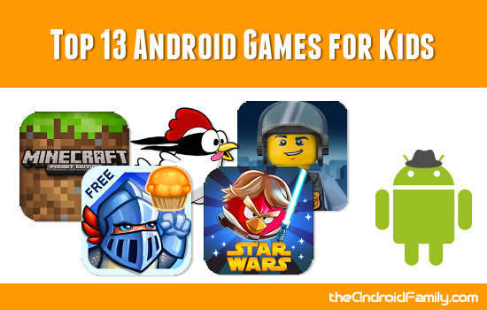 Top Android Games for Kids
