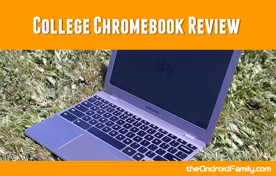 College Chromebook Review
