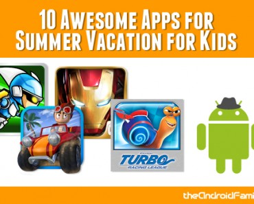Awesome Summer Vacation Apps for Kids