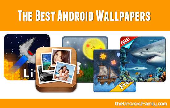 The Best Android Wallpapers