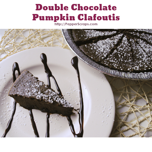Double Chocolate Pumpkin Clafoutis