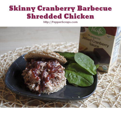 Skinny Cranberry Barbecue Shredded Chicken