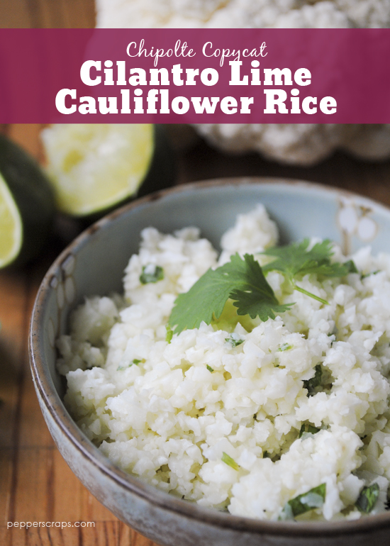 Chipolte Copycat Cilantro Lime Cauliflower Rice