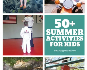 50 Summer Activites for Kids