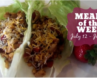 Meals of the Week | July 12-19th