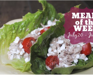 Meals of the Week | July 20 – 28