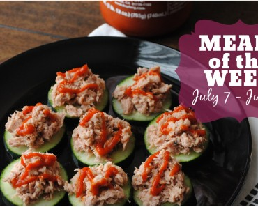 Meals of the Week | July 7th to July 11th