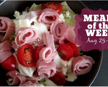 Meals of the Week | August 25-29