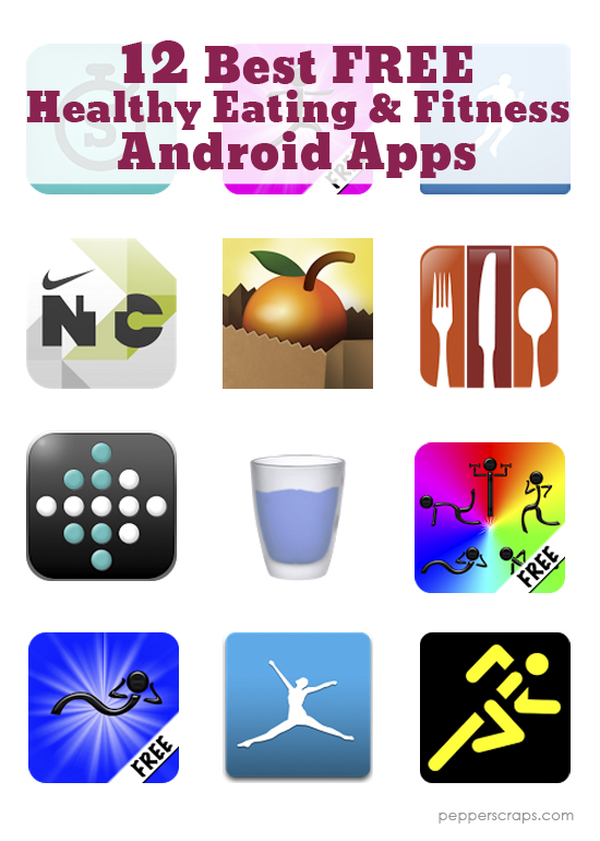12 Best FREE Healthy Eating and Fitness Android Apps