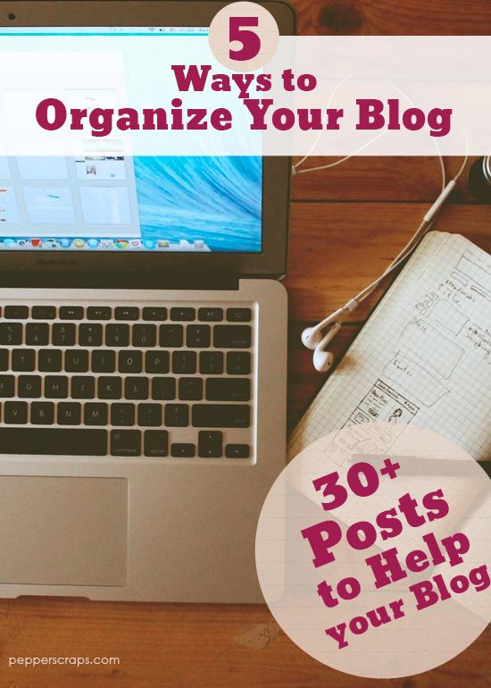 5WaystoOrganizeYourBlog