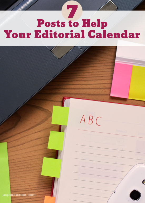 7-Posts-to-Help-Your-Editorial-Calendar