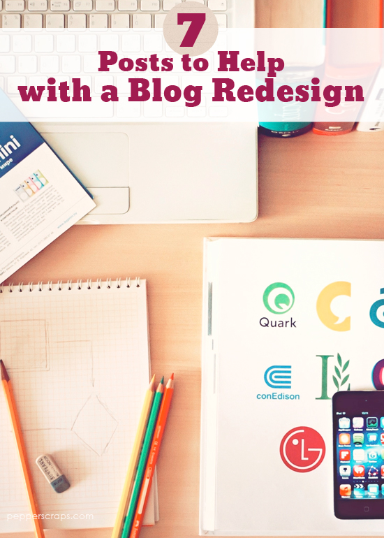 7 Posts to Help with a Blog Redesign