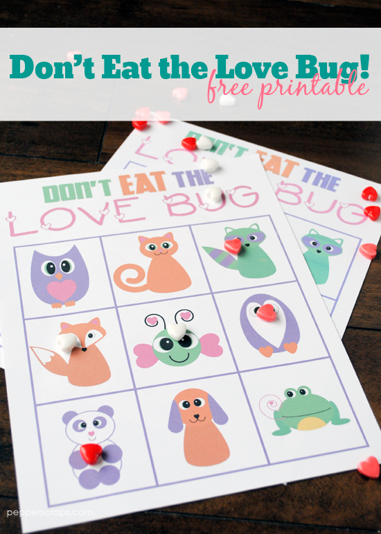 Dont Eat The Love Bug Game Free Printable