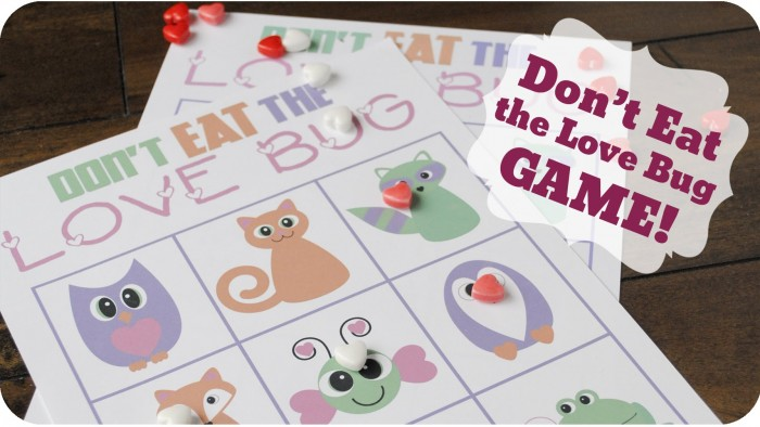 Don't Eat the Love Bug Game {Free Printable} {Video}