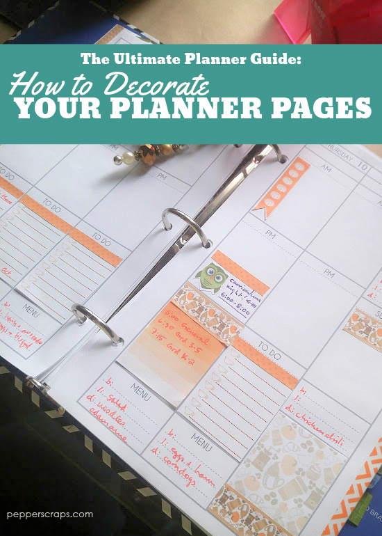 The Ultimate Planner Guide How to Decorate Your Planner Pages