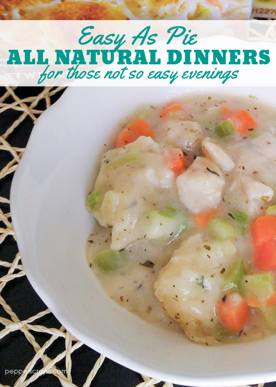 Easy As Pie All Natural Dinners For Those Not So Easy Evenings