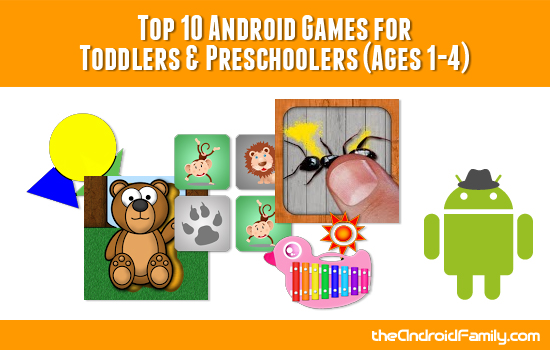 Top Android Games for Toddlers & Preschoolers