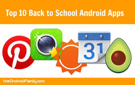 Top 10 Back to School Android Apps – Pepper Scraps