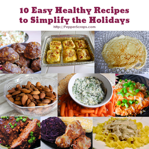 10 easy healthy recipes to simplify the holidays pepper scraps easy healthy recipes to simplify the holidays forumfinder Images