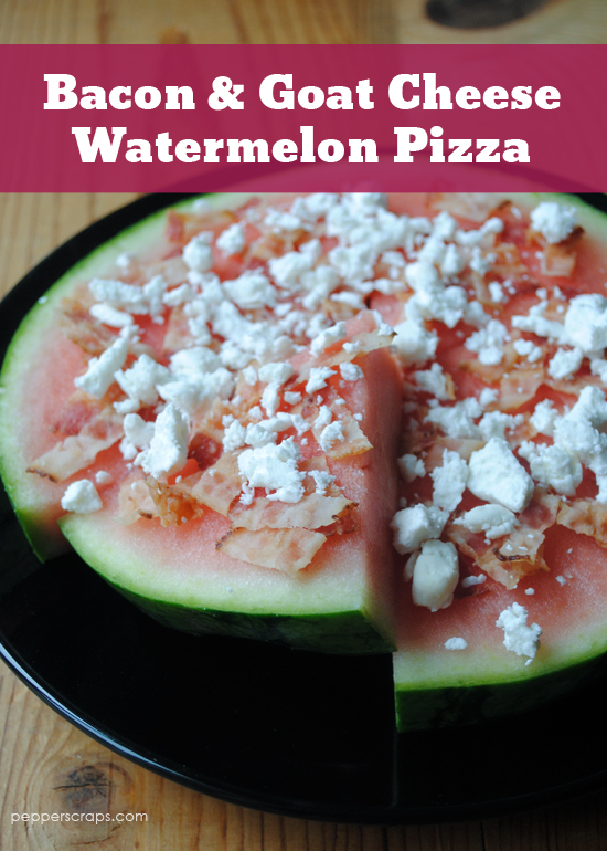 Bacon & Goat Cheese Watermelon Pizza