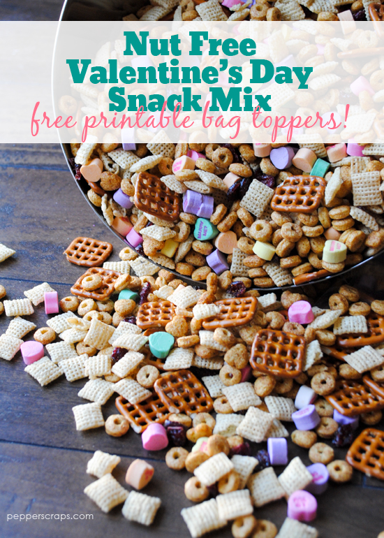 Nut Free Valentines Day Snack Mix With Free Printable Bag Toppers